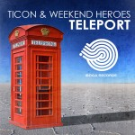 Ticon & Weekend Heroes - Teleport